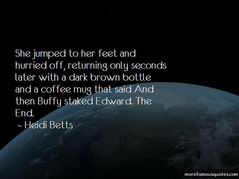 Heidi Betts Quotes Pictures 4