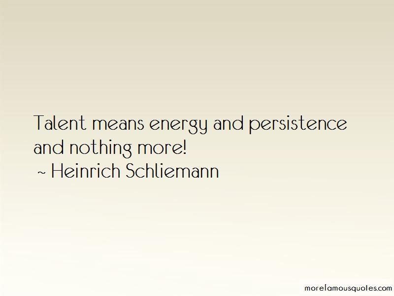 Heinrich Schliemann Quotes Pictures 2