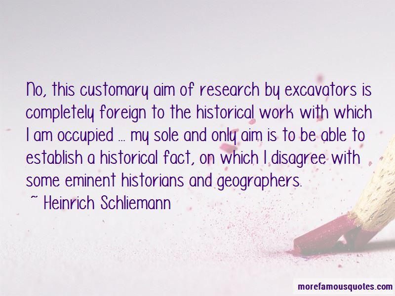Heinrich Schliemann Quotes Pictures 3