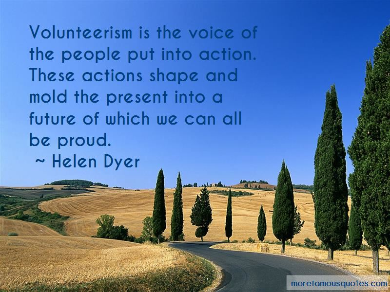 Helen Dyer Quotes