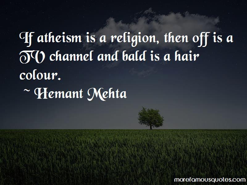 Hemant Mehta Quotes Pictures 3