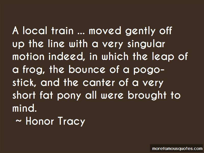 Honor Tracy Quotes