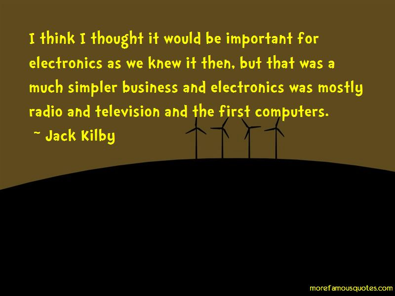 Jack Kilby Quotes Pictures 2