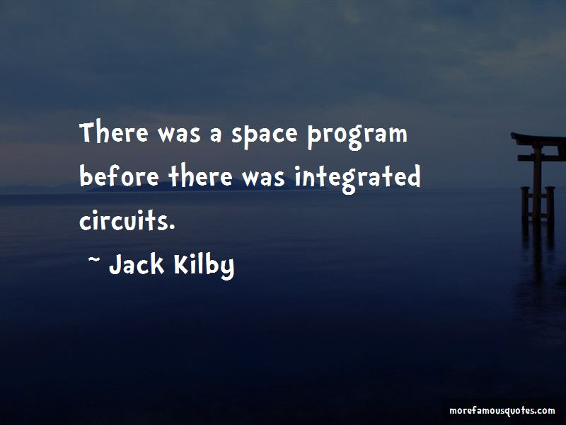 Jack Kilby Quotes Pictures 4