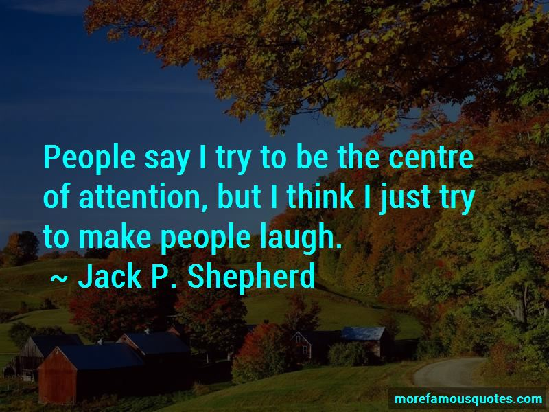 Jack P. Shepherd Quotes Pictures 3