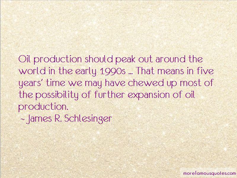 James R. Schlesinger Quotes