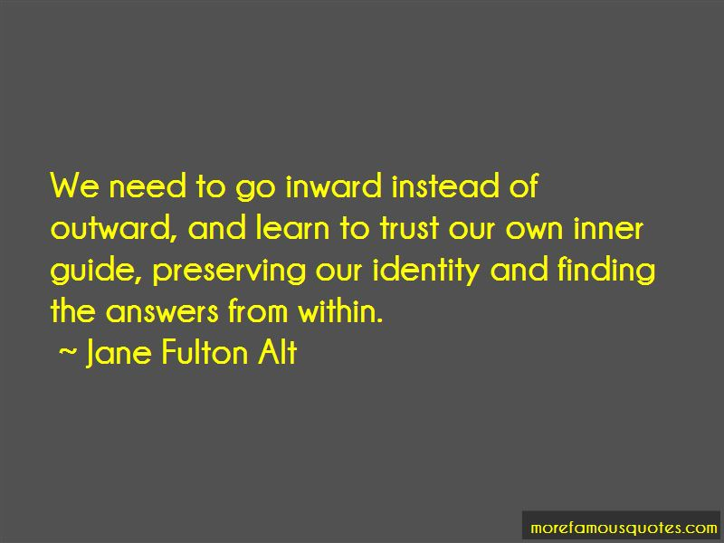 Jane Fulton Alt Quotes Pictures 3