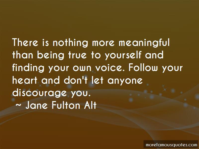 Jane Fulton Alt Quotes