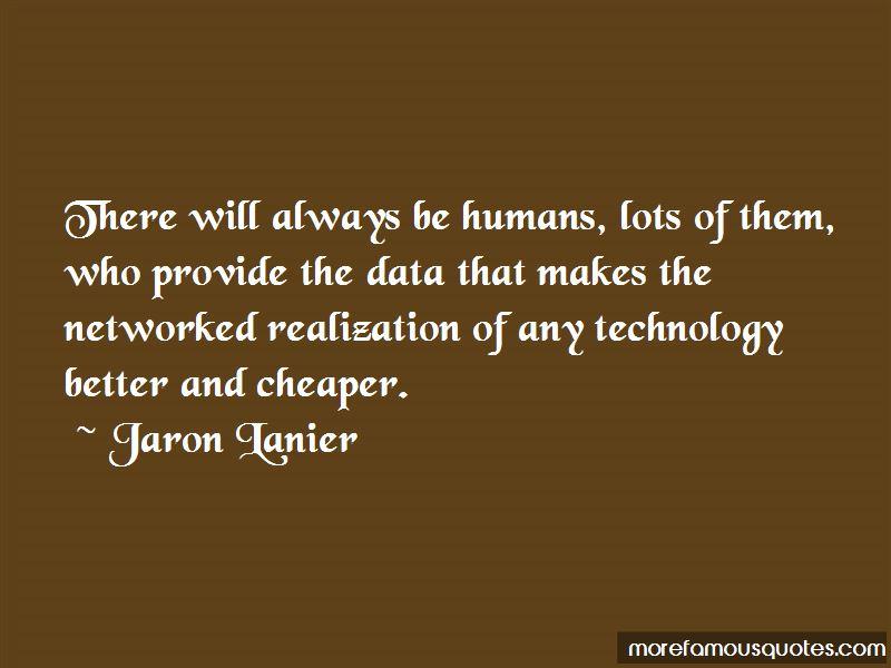 Jaron Lanier Quotes Pictures 2