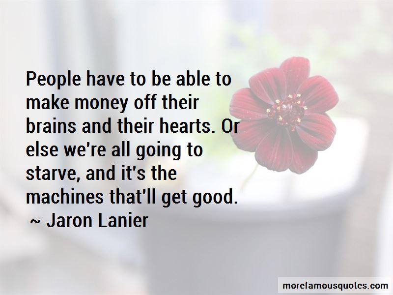 Jaron Lanier Quotes