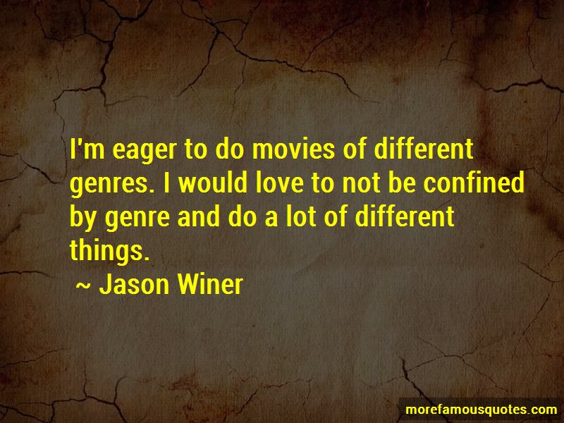 Jason Winer Quotes Pictures 4