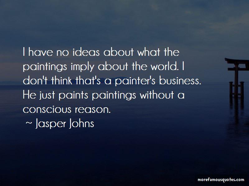 Jasper Johns Quotes Pictures 2