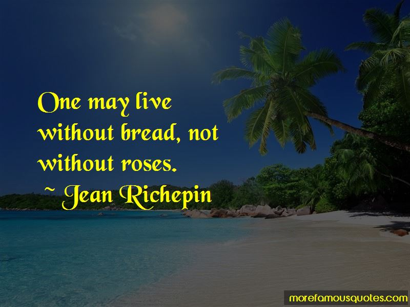 Jean Richepin Quotes