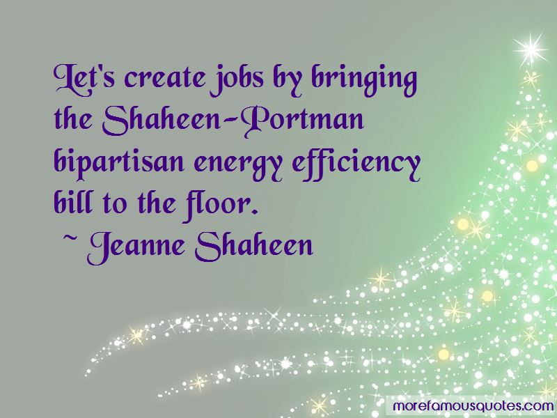 Jeanne Shaheen Quotes Pictures 4