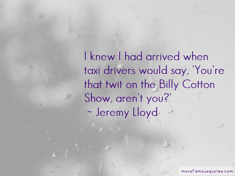 Jeremy Lloyd Quotes Pictures 3