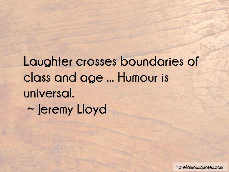 Jeremy Lloyd Quotes