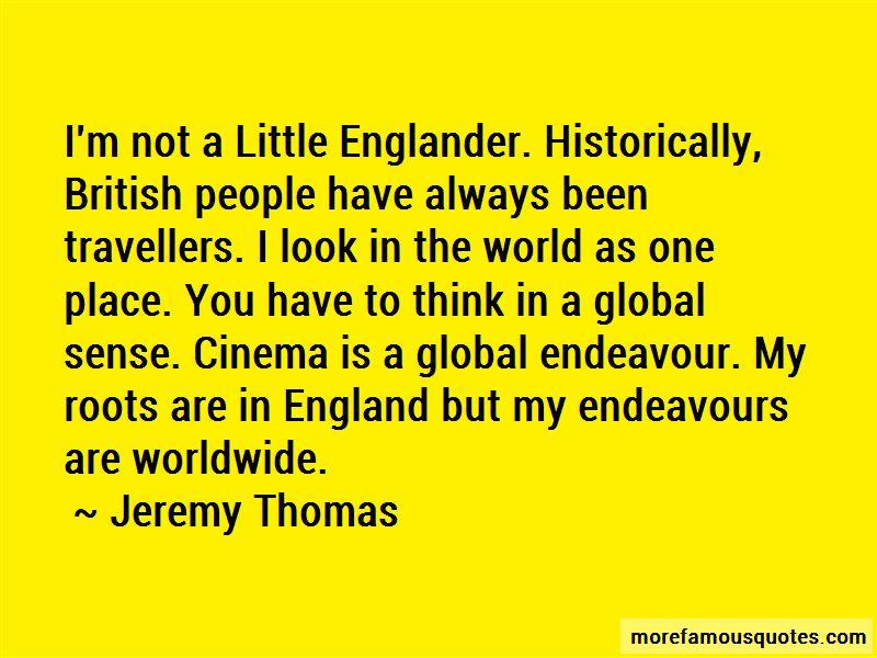 Jeremy Thomas Quotes