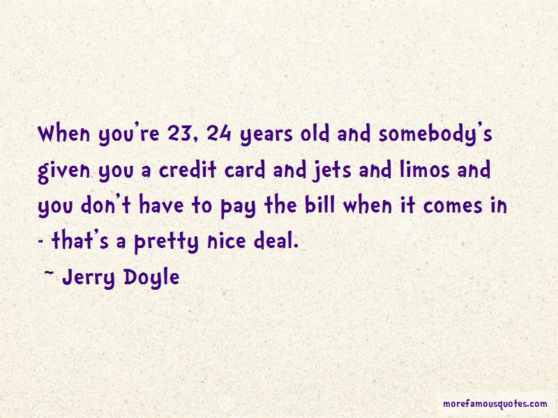 Jerry Doyle Quotes Pictures 4