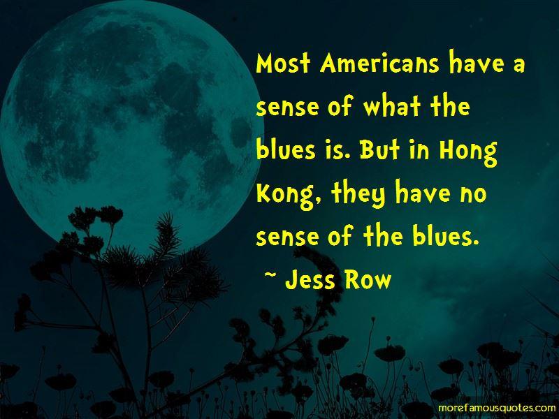 Jess Row Quotes