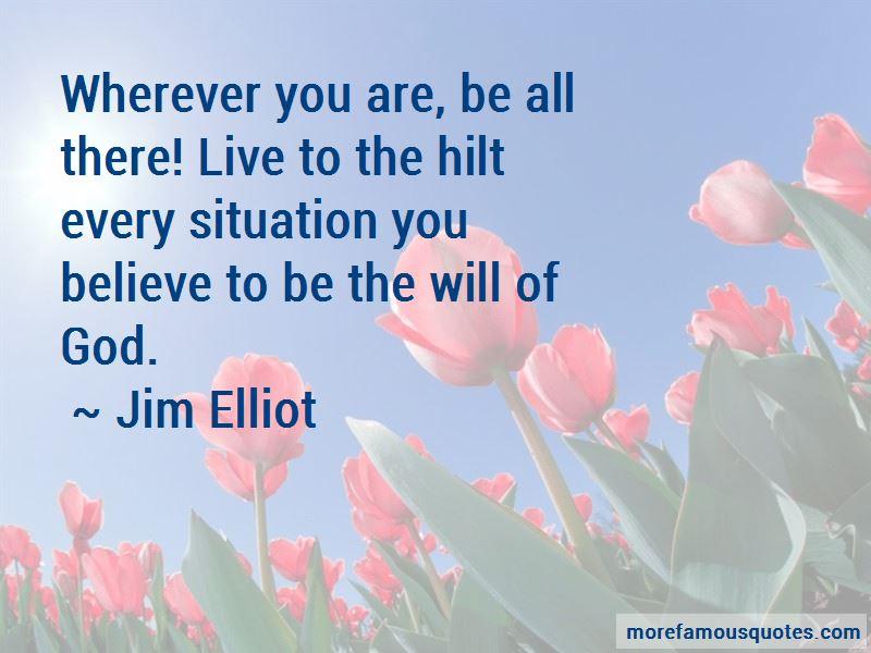 Jim Elliot Quotes