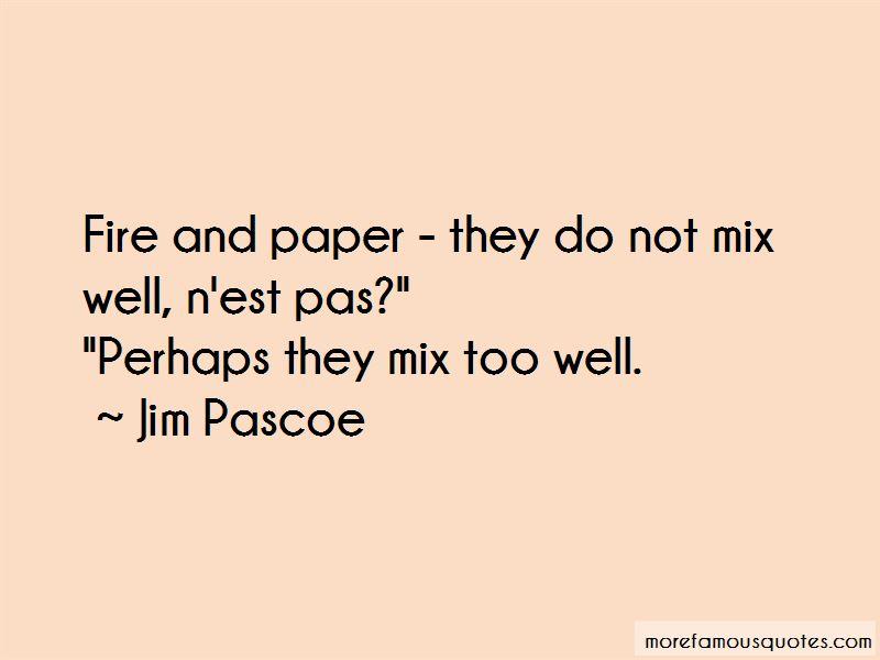 Jim Pascoe Quotes