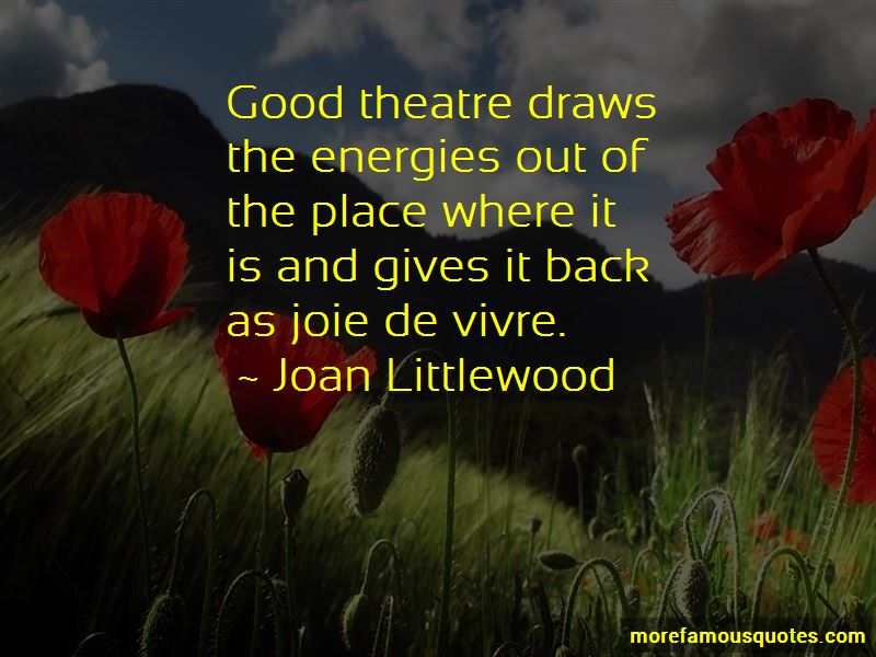 Joan Littlewood Quotes Pictures 4