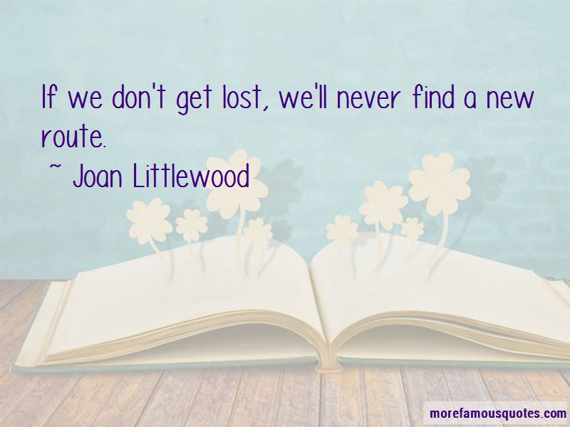 Joan Littlewood Quotes