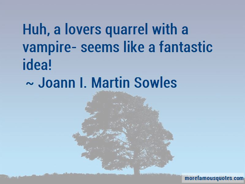 Joann I. Martin Sowles Quotes Pictures 3