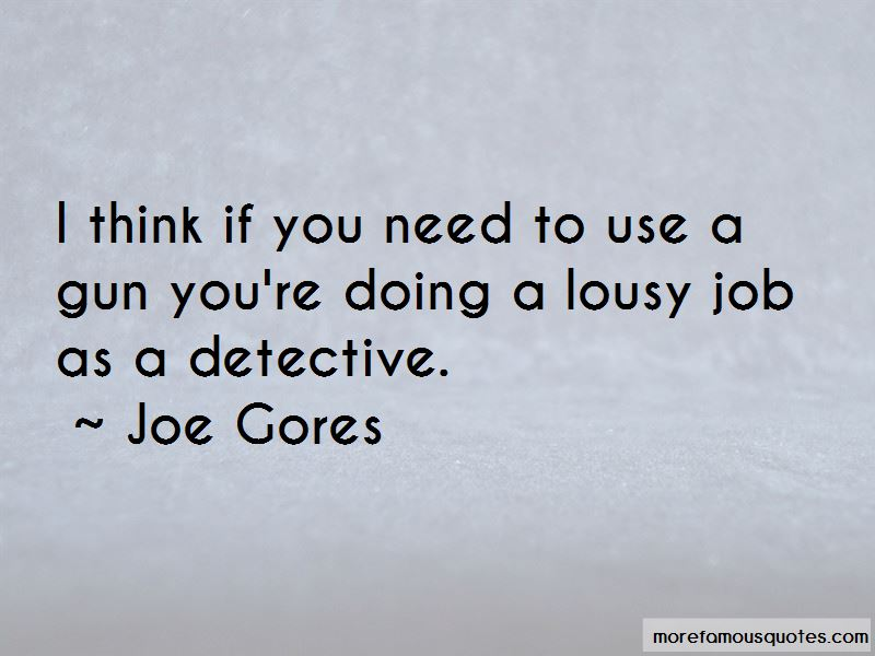 Joe Gores Quotes