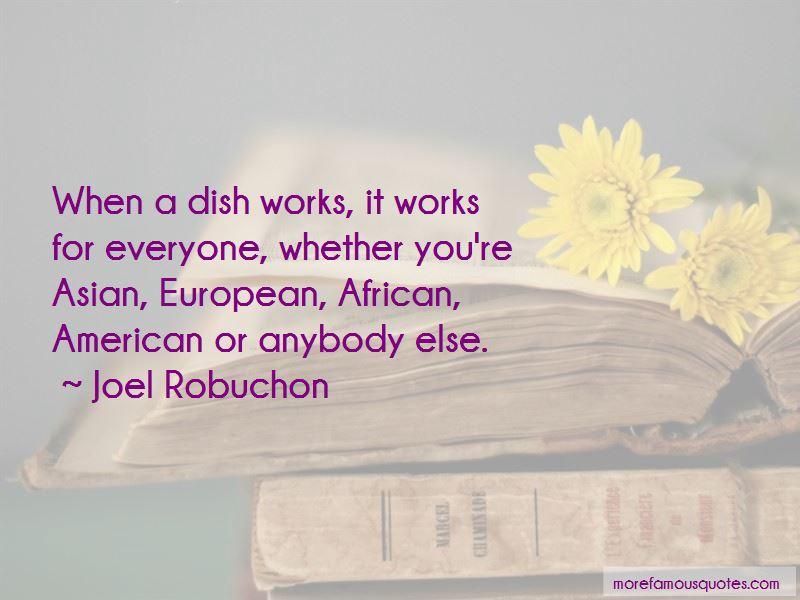 Joel Robuchon Quotes