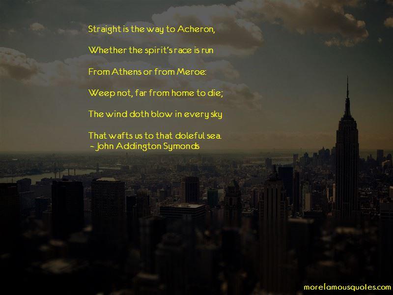 John Addington Symonds Quotes Pictures 2