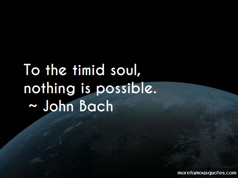 John Bach Quotes Pictures 3