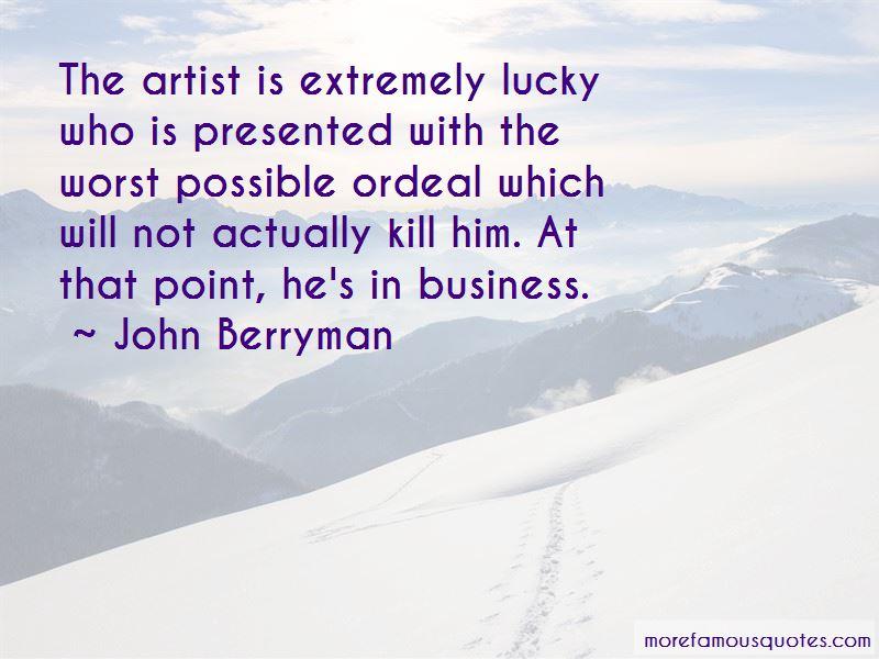 John Berryman Quotes Pictures 4