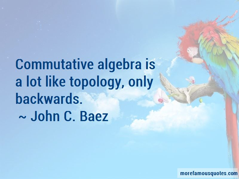 John C. Baez Quotes Pictures 4