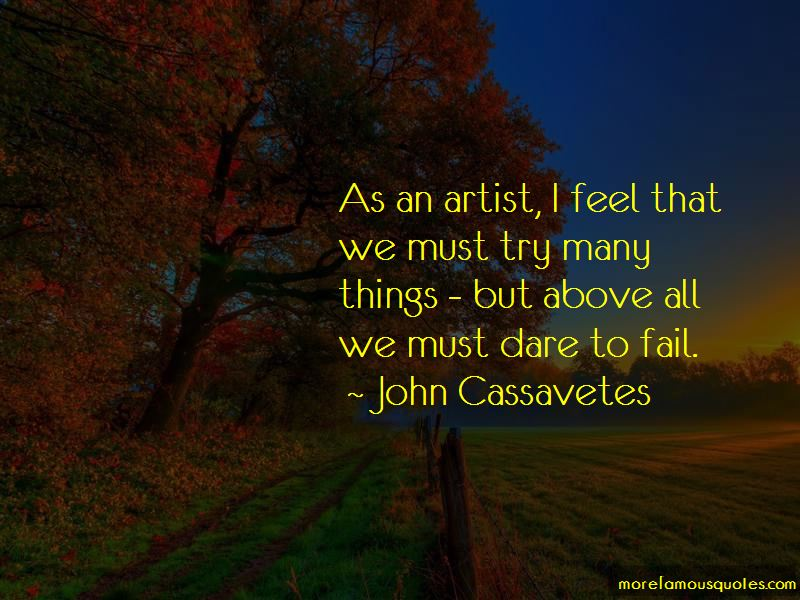 John Cassavetes Quotes Pictures 2