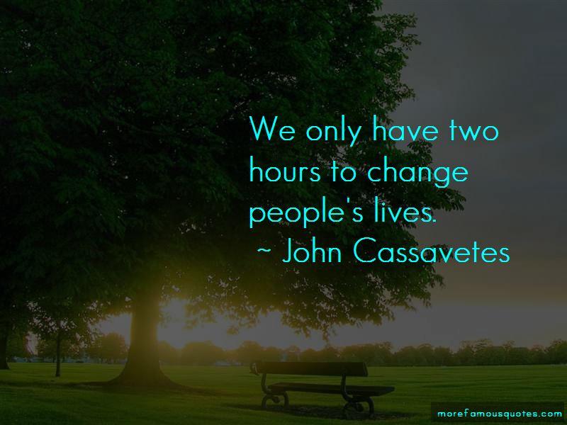 John Cassavetes Quotes