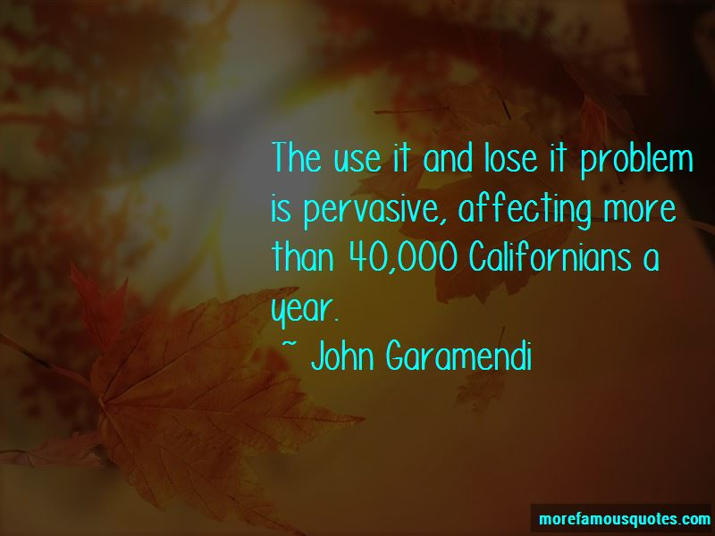 John Garamendi Quotes