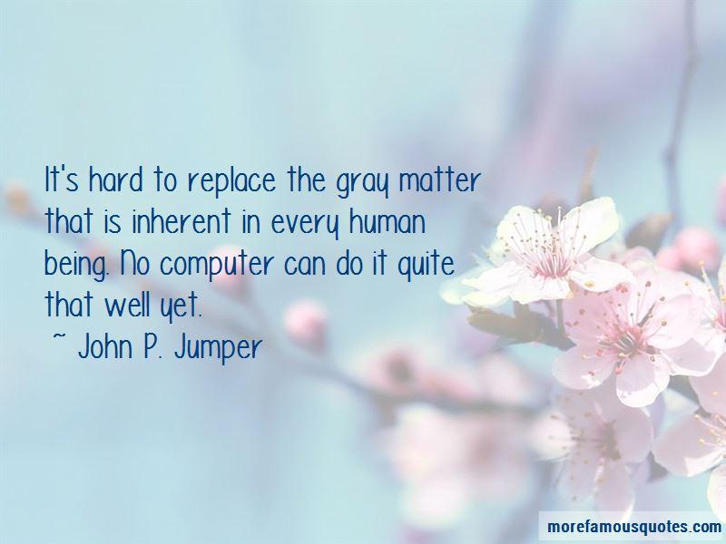 John P. Jumper Quotes
