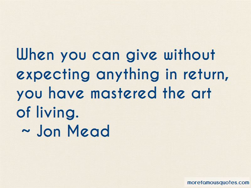 Jon Mead Quotes Pictures 3