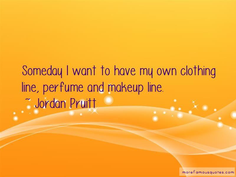 Jordan Pruitt Quotes Pictures 4