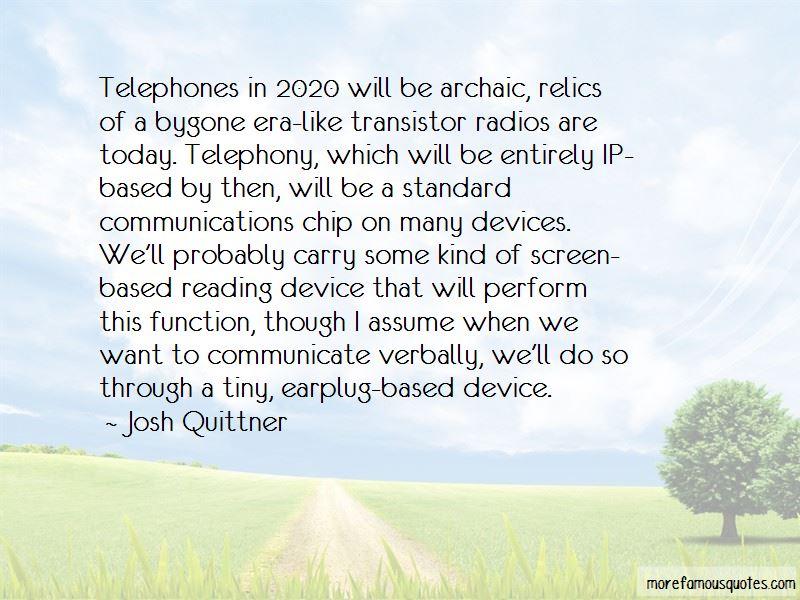 Josh Quittner Quotes