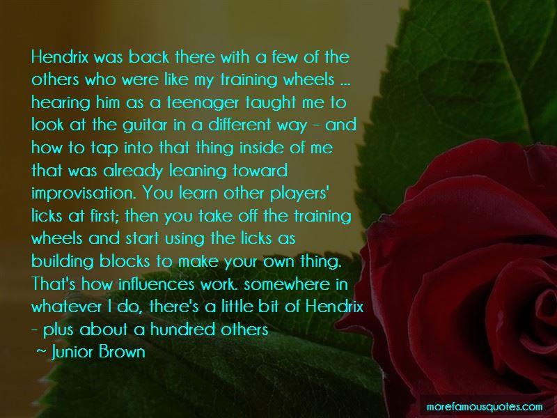 Junior Brown Quotes