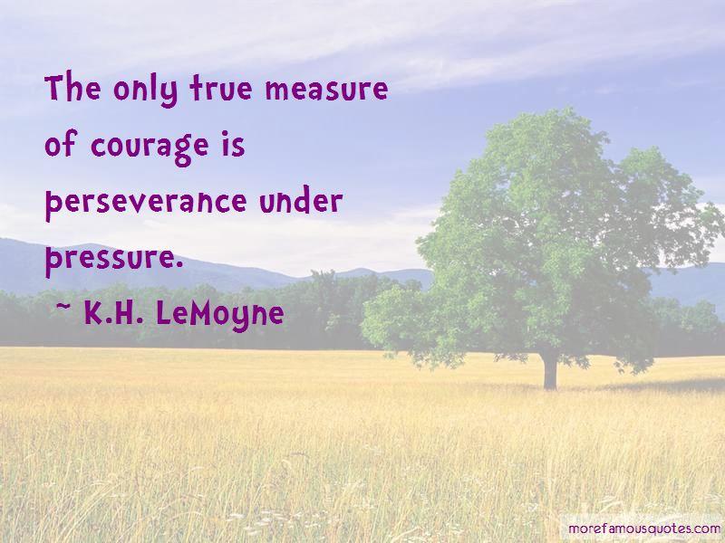 K.H. LeMoyne Quotes