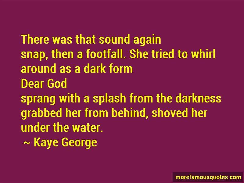 Kaye George Quotes Pictures 2