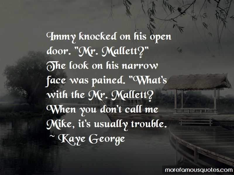 Kaye George Quotes Pictures 3