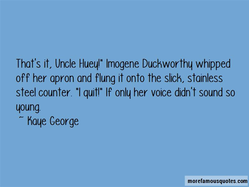 Kaye George Quotes Pictures 4