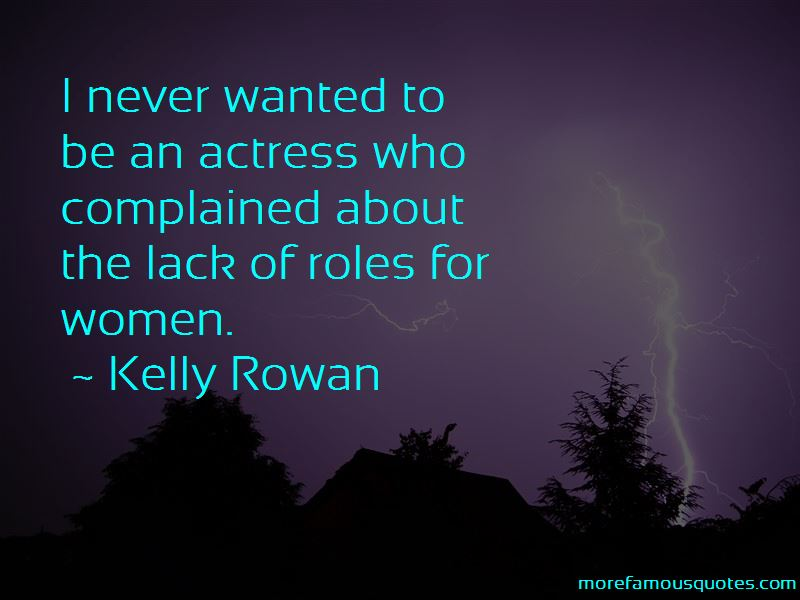 Kelly Rowan Quotes Pictures 2