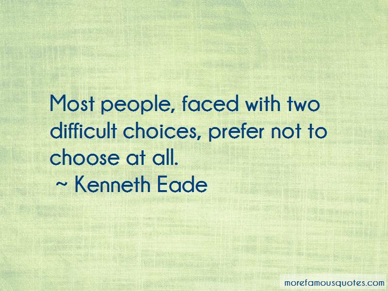 Kenneth Eade Quotes