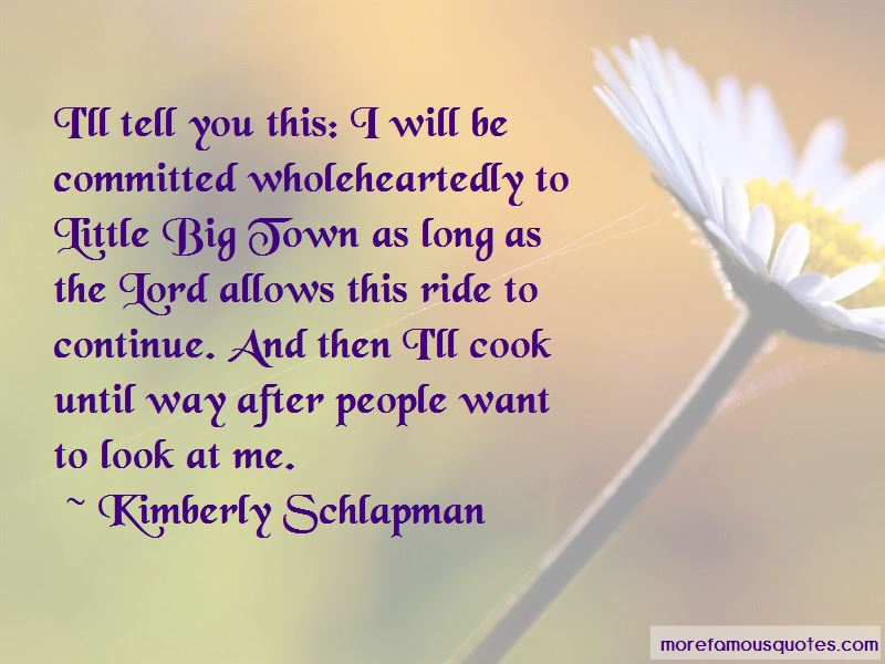 Kimberly Schlapman Quotes