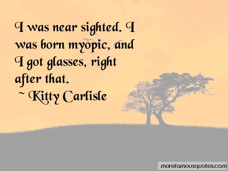 Kitty Carlisle Quotes Pictures 2